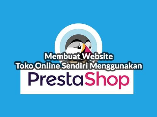 Membuat Website Toko Online Sendiri Menggunakan Prestashop